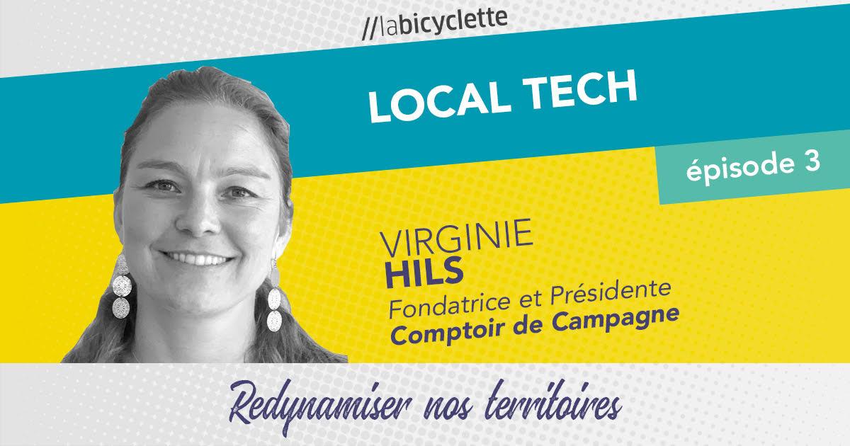 ep 3 Local Tech : Comptoir de Campagne, redynamiser nos territoires