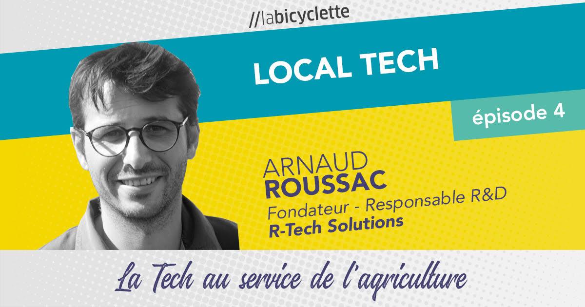 ep 4 Local Tech : R-Tech, la Tech au service de l'agriculture