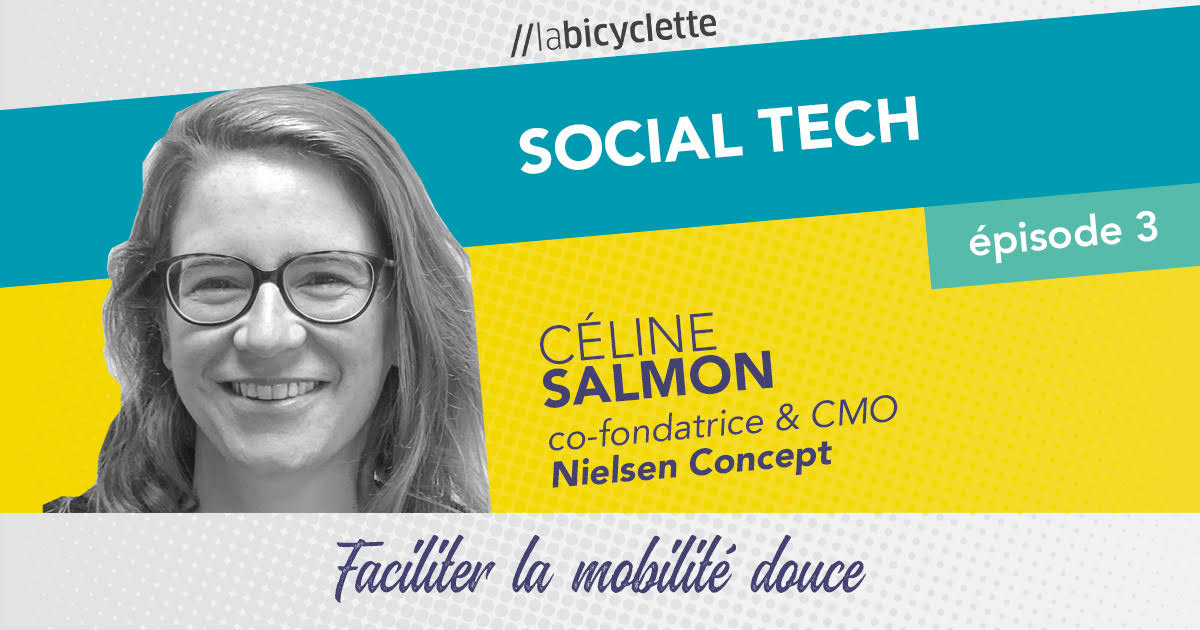 ep 3 Social Tech : Nielsen Concept, mobilité douce