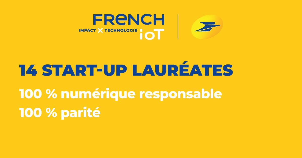 6ème édition du concours French IoT – La Poste : 14 startups lauréates, 100 % numérique responsable, 100 % parité