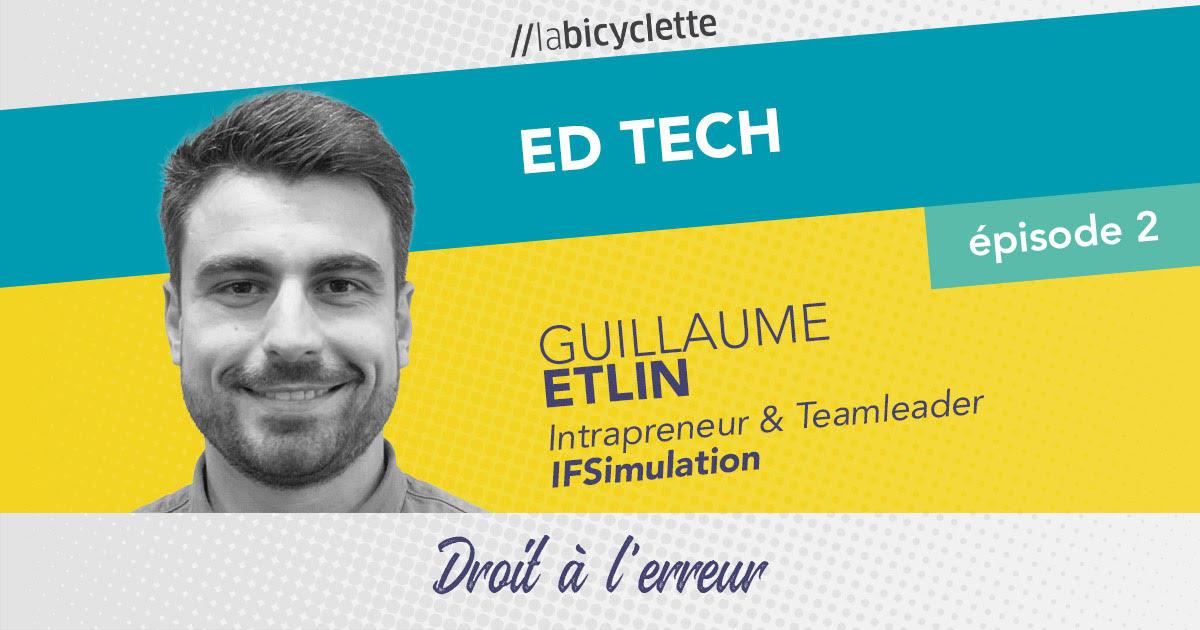 ep 2 Ed Tech : IFSImulation, le droit à l'erreur