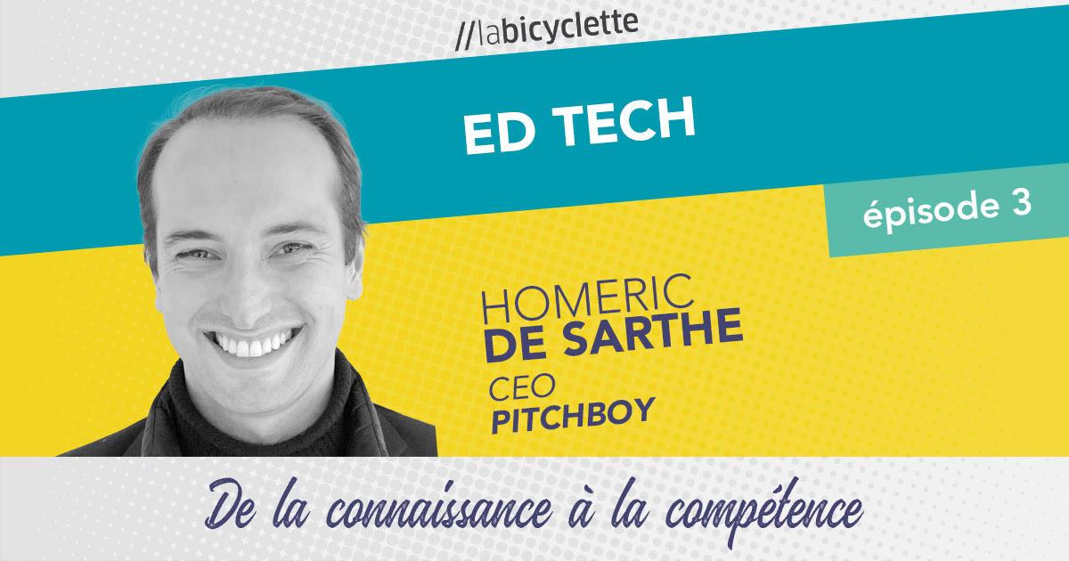 ep 3 Ed Tech : Pitchboy, de la connaissance à la compétence