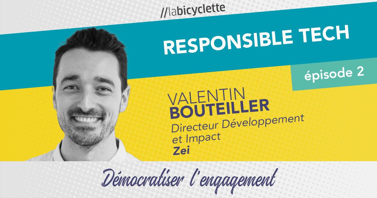 ep 2 Responsible Tech : Zei, démocratiser l'engagement